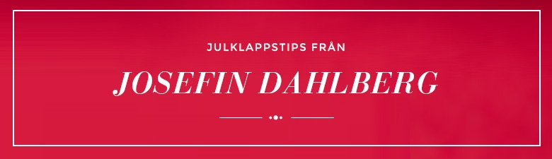 Julklappstips by Josefin Dahlberg