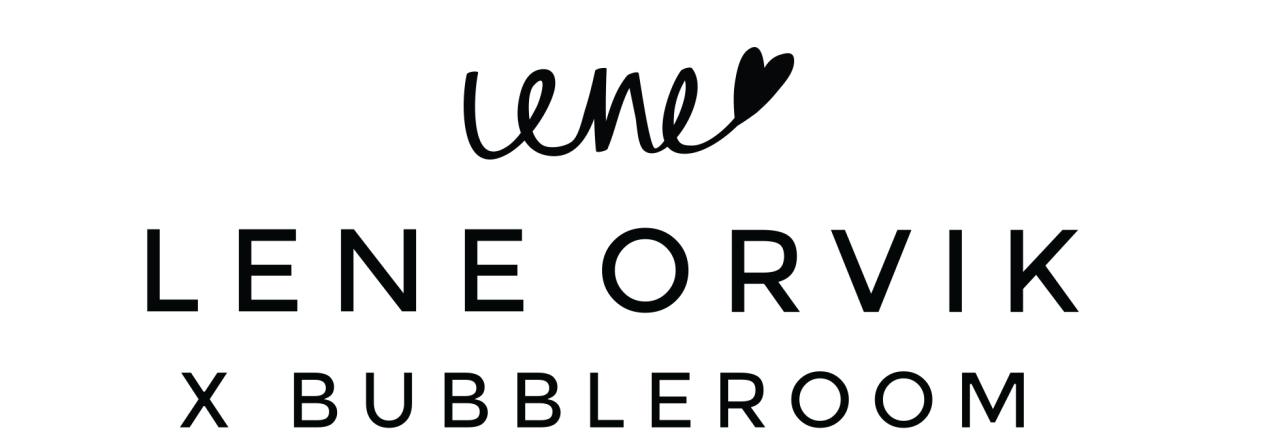Lene Orvik x Bubbleroom