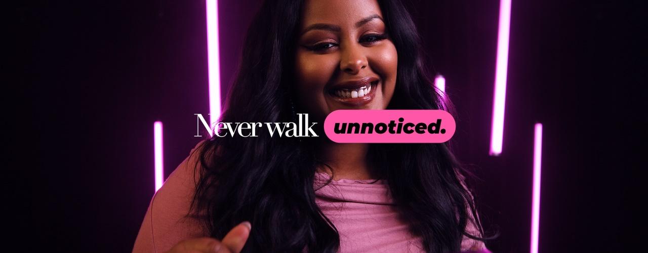 Never Walk Unnoticed - Cherrie