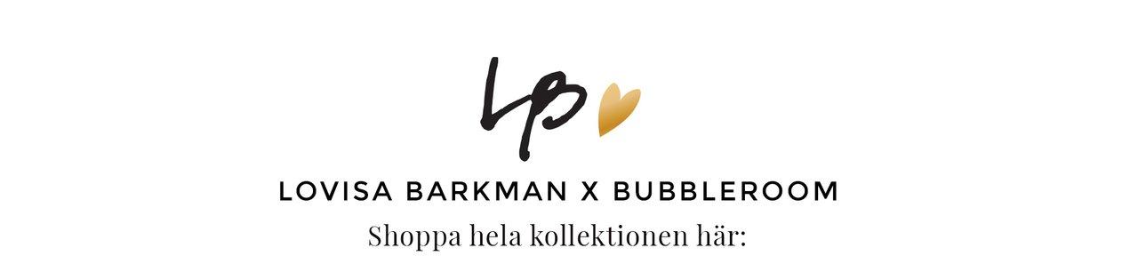Shoppa hela Lovisa Barkman kollektionen här nedan
