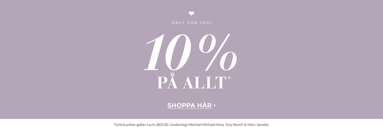 10% på allt - shoppa nu!