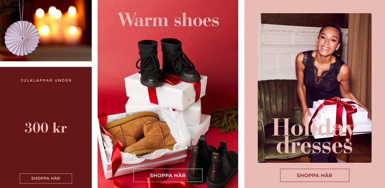Hitta din favoritklänning till julens festligheter, varma skor för vintern, och fynda julklappar under 300 kr - Shoppa här