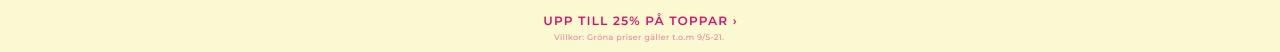 Upp till 25% på toppar - Shoppa här