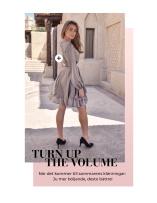 Turn up the volume. När det kommer till sommarens klänningar: Ju mer böljande, desto bättre!