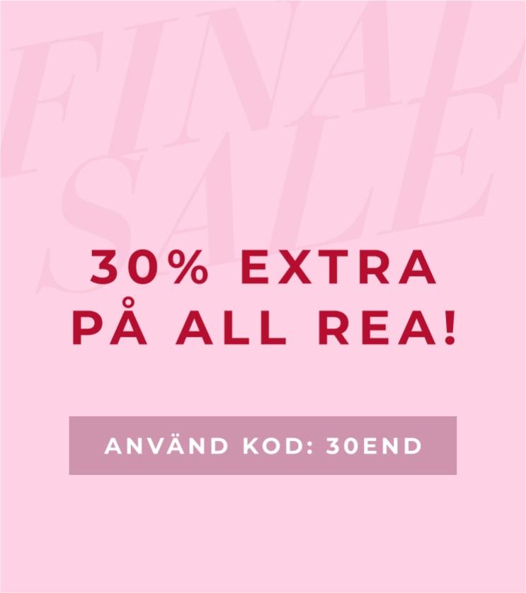 SISTA CHANSEN! 30% extra på all rea - Shoppa här